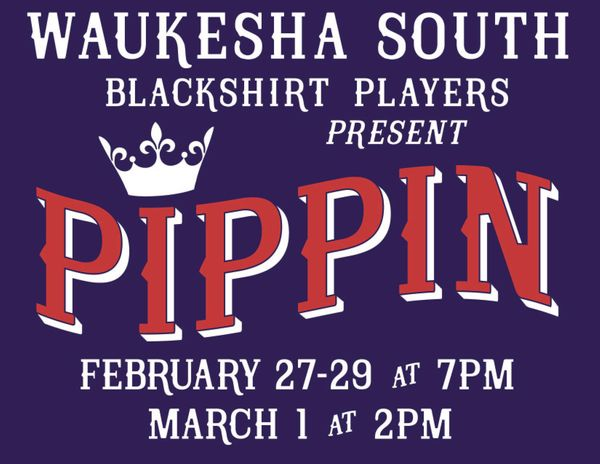 Waukesha South Players Present... Pippin